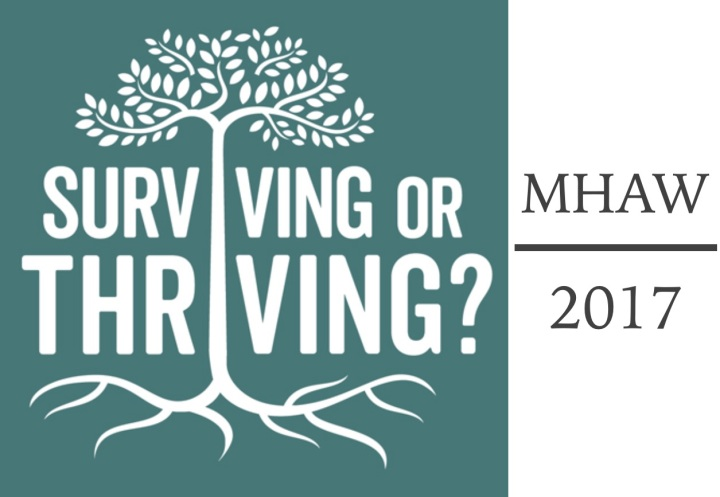 MHAW 2017 | Survive or Thrive?